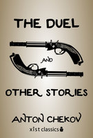 The Duel and Other Stories - Anton Chekov