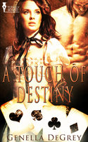 A Touch of Destiny - Genella DeGrey