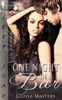One Night in a Bar - Louisa Masters