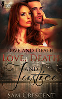 Love, Death and Justice - Sam Crescent