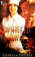 Whisked Away - Genella DeGrey