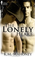 The Lonely Heart - K.M. Mahoney