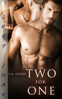 Two for One - T.A. Chase