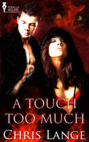A Touch Too Much - Chris Lange
