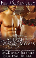 All the Wright Moves - Aliyah Burke,Mckenna Jeffries