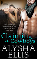 Claiming the Cowboys - Alysha Ellis