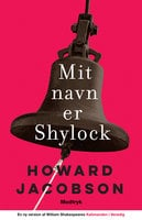 Mit navn er Shylock - Howard Jacobson (Ph.D.)