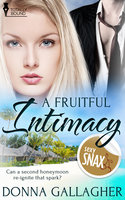 A Fruitful Intimacy - Donna Gallagher