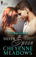 Silver Spoon - Cheyenne Meadows