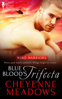 Blue Blood's Trifecta - Cheyenne Meadows
