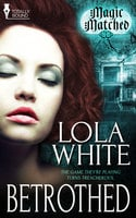 Betrothed - Lola White