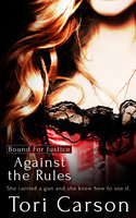 Against the Rules - Tori Carson