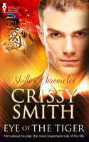 Eye of the Tiger - Crissy Smith