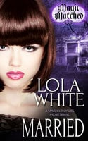 Married - Lola White