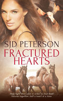 Fractured Hearts - S.J.D. Peterson