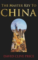 The Master Key to China - David Clive Price