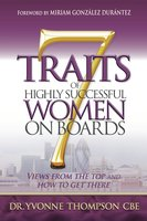7 Traits of Highly Successful Women on Boards - Yvonne Thompson
