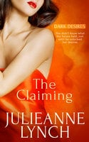 The Claiming - Julieanne Lynch