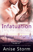 Infatuation - Anise Storm