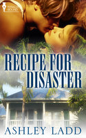 Recipe for Disaster - Ashley Ladd