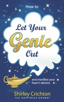 How to let your genie out - Shirley Crichton