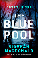 The Blue Pool - Siobhan MacDonald