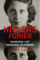 Hitlers furier - Wendy Lower