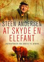 At skyde en elefant - Steen Andersen