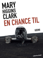 En chance til - Mary Higgins Clark