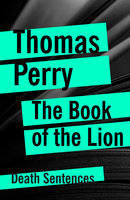 The Book of the Lion - Thomas Perry