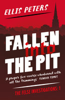 Fallen into the Pit - Ellis Peters