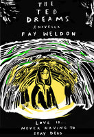 The Ted Dreams - Fay Weldon