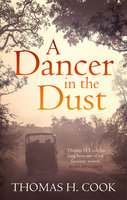 A Dancer In The Dust - Thomas H. Cook