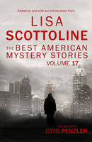 The Best American Mystery Stories: Volume 17 - Various Authors
