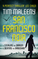 San Francisco Noir - Box Set - Tim Maleeny