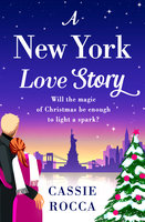 A New York Love Story - Cassie Rocca