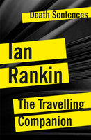 The Travelling Companion - Ian Rankin