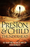 Thunderhead - Douglas Preston,Lincoln Child