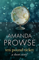 The Ten Pound Ticket - Amanda Prowse