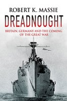 Dreadnought - Robert K. Massie