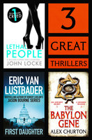 3 Great Thrillers - Eric Van Lustbader,John Locke,Alex Churton