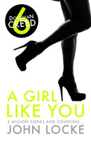 A Girl Like You - John Locke