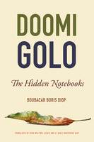 Doomi Golo—The Hidden Notebooks - Boubacar Boris Diop
