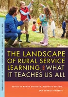 The Landscape of Rural Service Learning, and What It Teaches Us All - Various Authors
