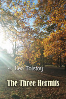 The Three Hermits - Leo Tolstoy
