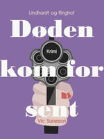 Døden kom for sent - Vic Suneson