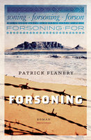 Forsoning - Patrick Flanery