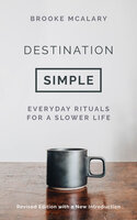 Destination Simple - Brooke McAlary