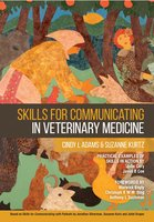 Skills for Communicating in Veterinary Medicine - Cindy L. Adams,Suzanne Kurtz