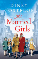 The Married Girls - Diney Costeloe